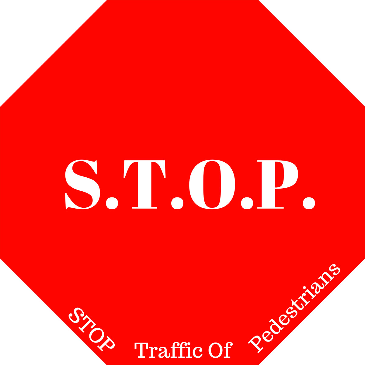STOP (Stop Traffic Of Pedestrians