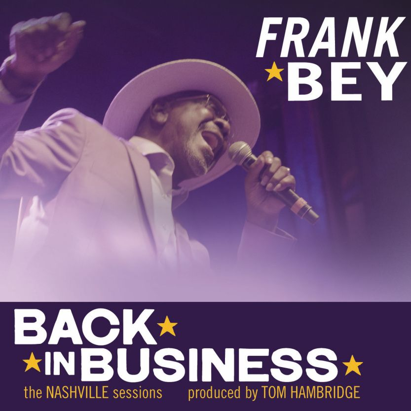 Frank Bey - Back in Business