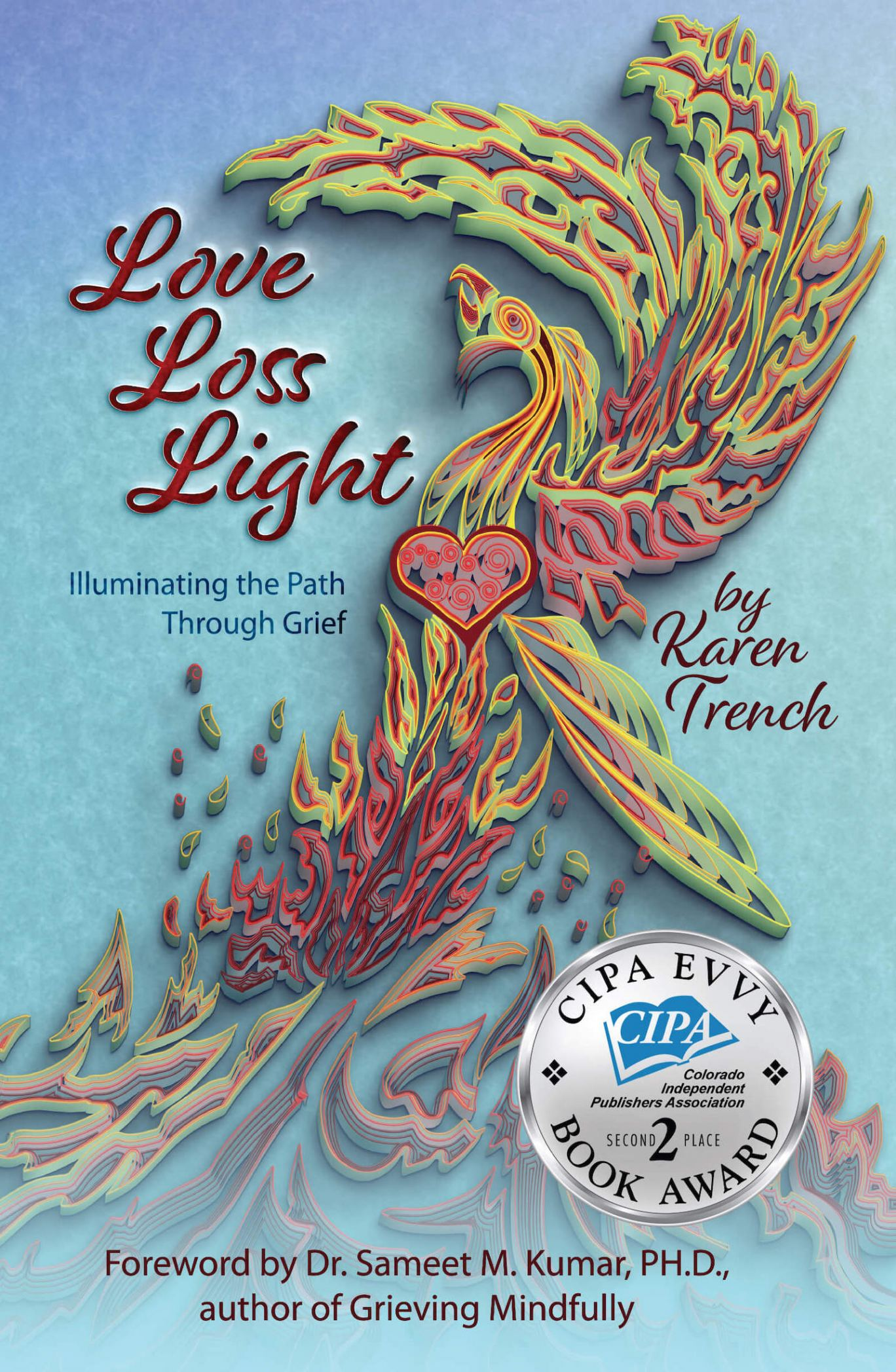 Love Loss Light by Karen Trench