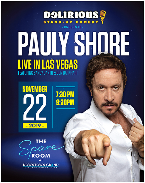 Pauly Shore Delirious Comedy Club Celebrity Series